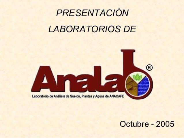 PRESENTACIÓN LABORATORIOS DE Octubre - 2005