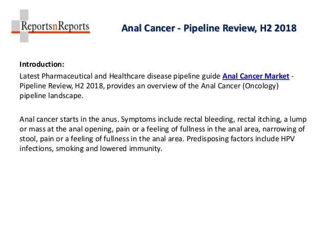 Anal Cancer Industry 2018 Clinical Trials, Pipeline Products