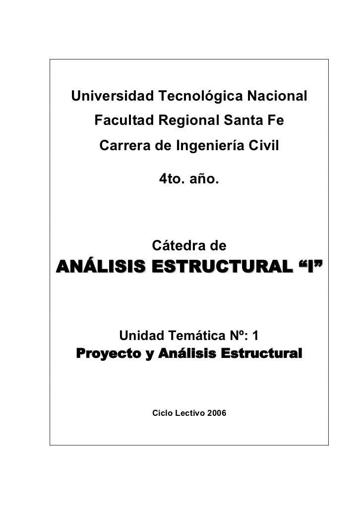 Universidad Tecnológica Nacional    Facultad Regional Santa Fe    Carrera de Ingeniería Civil             4to. año.       ...