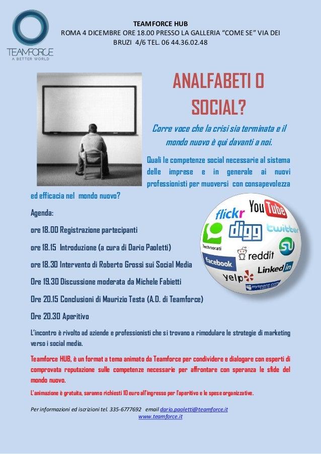 """TEAMFORCE HUB              ROMA 4 DICEMBRE ORE 18.00 PRESSO LA GALLERIA """"COME SE"""" VIA DEI                           BRUZI ..."""