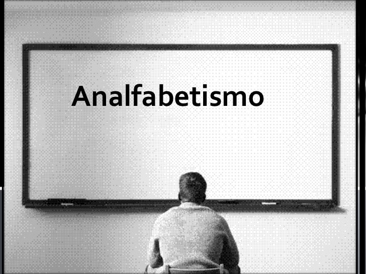 Analfabetismo <br />