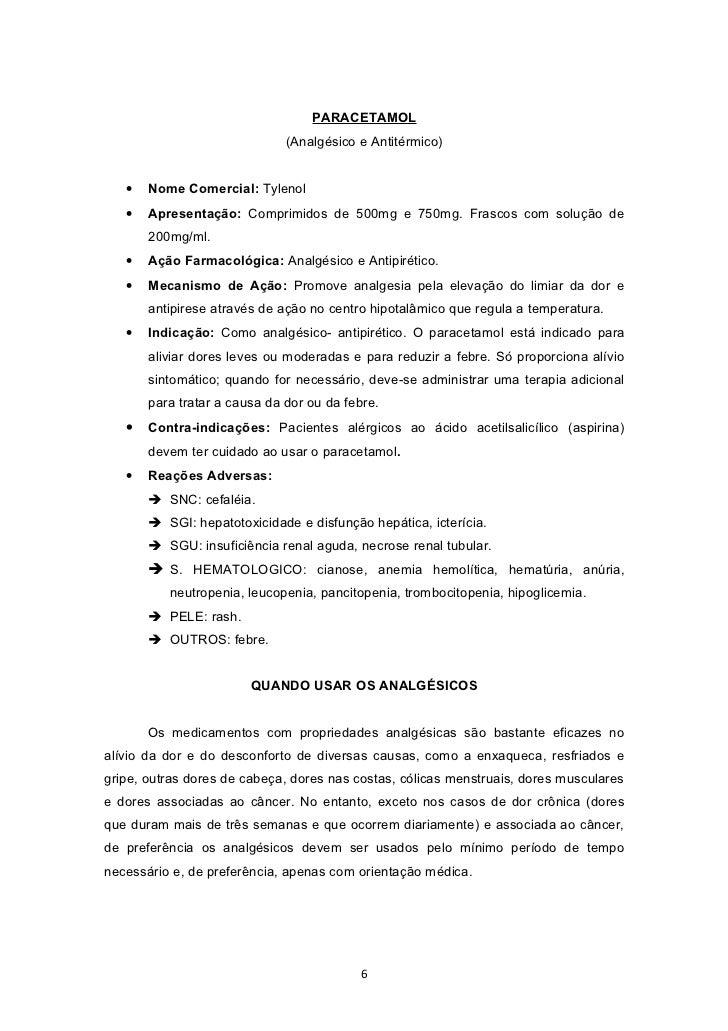 PARACETAMOL                              (Analgésico e Antitérmico)   •   Nome Comercial: Tylenol   •   Apresentação: Comp...