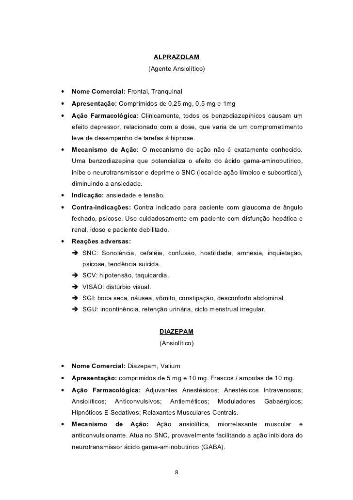 ALPRAZOLAM                               (Agente Ansiolítico)•   Nome Comercial: Frontal, Tranquinal•   Apresentação: Comp...