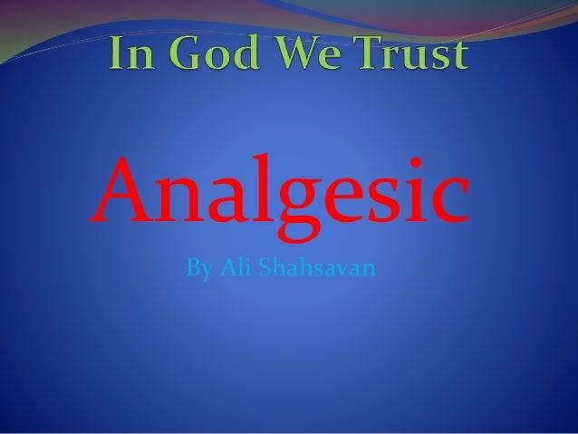 Analgesic By Ali Shahsavan