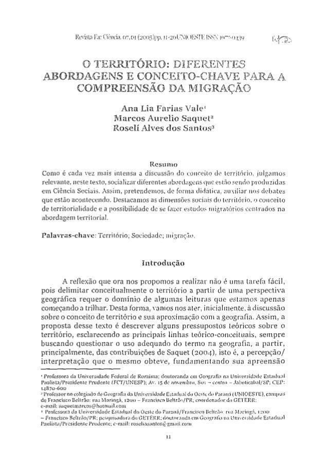 Revista Fax Ciência, 07,01 (2005)pp. n-2óUNiOESTE !SSN 1(177-0.^30 O TERRITÓRIO: DIFERENTES ABORDAGENS E CONCEITO-CHAVE PA...