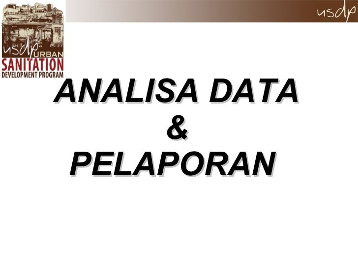 ANALISA DATA & PELAPORAN