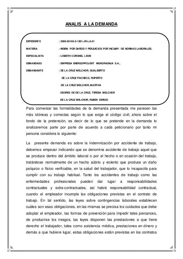 ANALIS A LA DEMANDA  EXPEDIENTE : 2009-00165-0-1501-JR-LA-01  MATERIA : INDEM. POR DAÑOS Y PERJUICIOS POR INCUMP. DE NORMA...