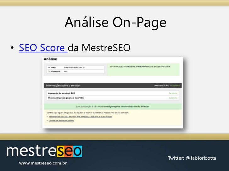 Análise On-Page<br />SEO Scoreda MestreSEO<br />