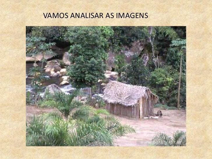 VAMOS ANALISAR AS IMAGENS<br />