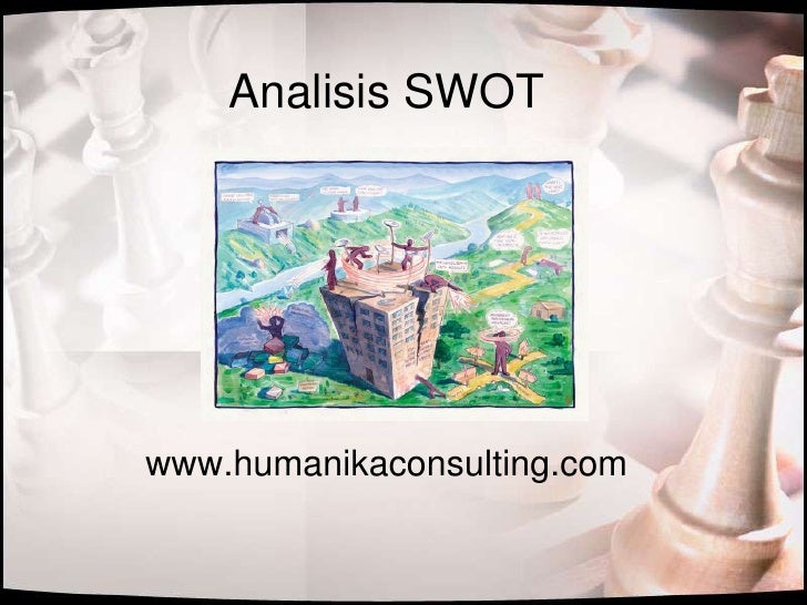 AnalisisSWOT<br />www.humanikaconsulting.com<br />