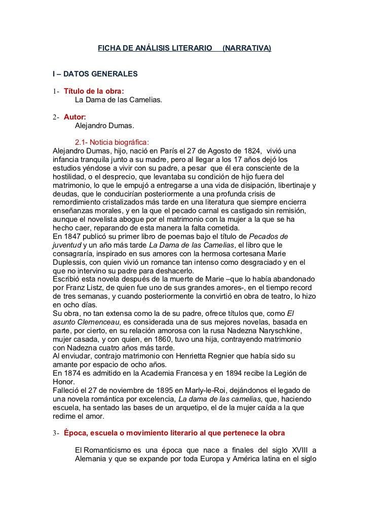 FICHA DE ANÁLISIS LITERARIO            (NARRATIVA)I – DATOS GENERALES1- Título de la obra:      La Dama de las Camelias.2-...