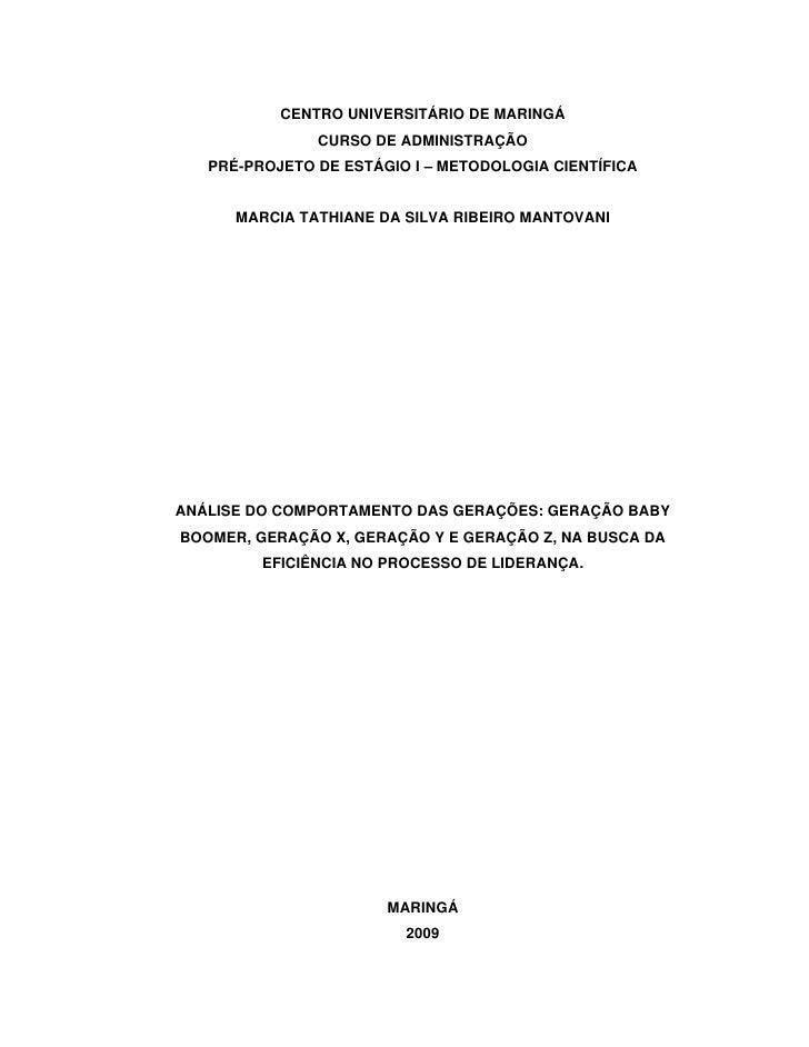 CENTRO UNIVERSITÁRIO DE MARINGÁ               CURSO DE ADMINISTRAÇÃO   PRÉ-PROJETO DE ESTÁGIO I   METODOLOGIA CIENTÍFICA  ...