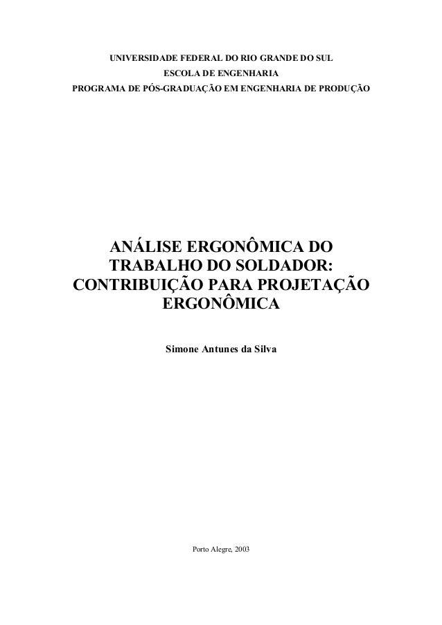 UNIVERSIDADE FEDERAL DO RIO GRANDE DO SUL  ESCOLA DE ENGENHARIA  PROGRAMA DE PÓS-GRADUAÇÃO EM ENGENHARIA DE PRODUÇÃO  ANÁL...