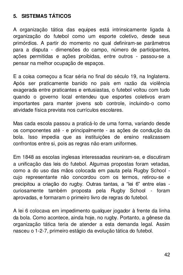 42. 42 5. SISTEMAS TÁTICOS A organização ... 523cc8964c281