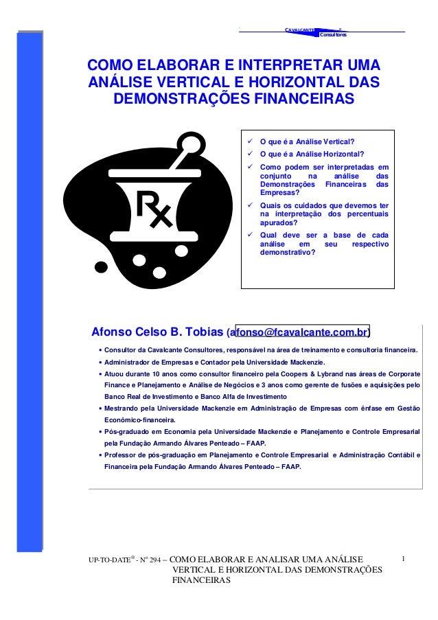 ' CAVALCANTE Consultores ® UP-TO-DATE® - No 294 – COMO ELABORAR E ANALISAR UMA ANÁLISE VERTICAL E HORIZONTAL DAS DEMONSTRA...