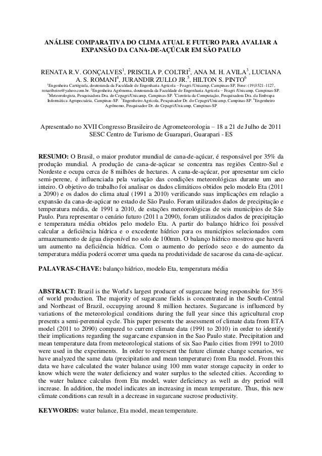 ANÁLISE COMPARATIVA DO CLIMA ATUAL E FUTURO PARA AVALIAR A           EXPANSÃO DA CANA-DE-AÇÚCAR EM SÃO PAULORENATA R.V. GO...