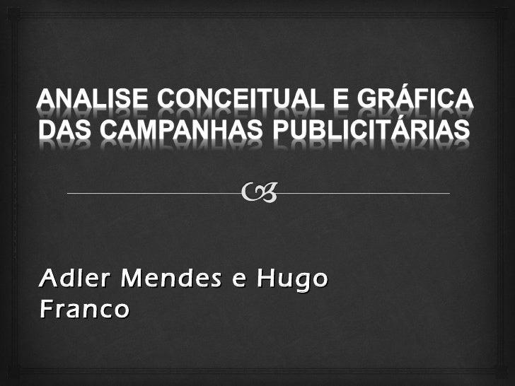 Adler Mendes e HugoFranco