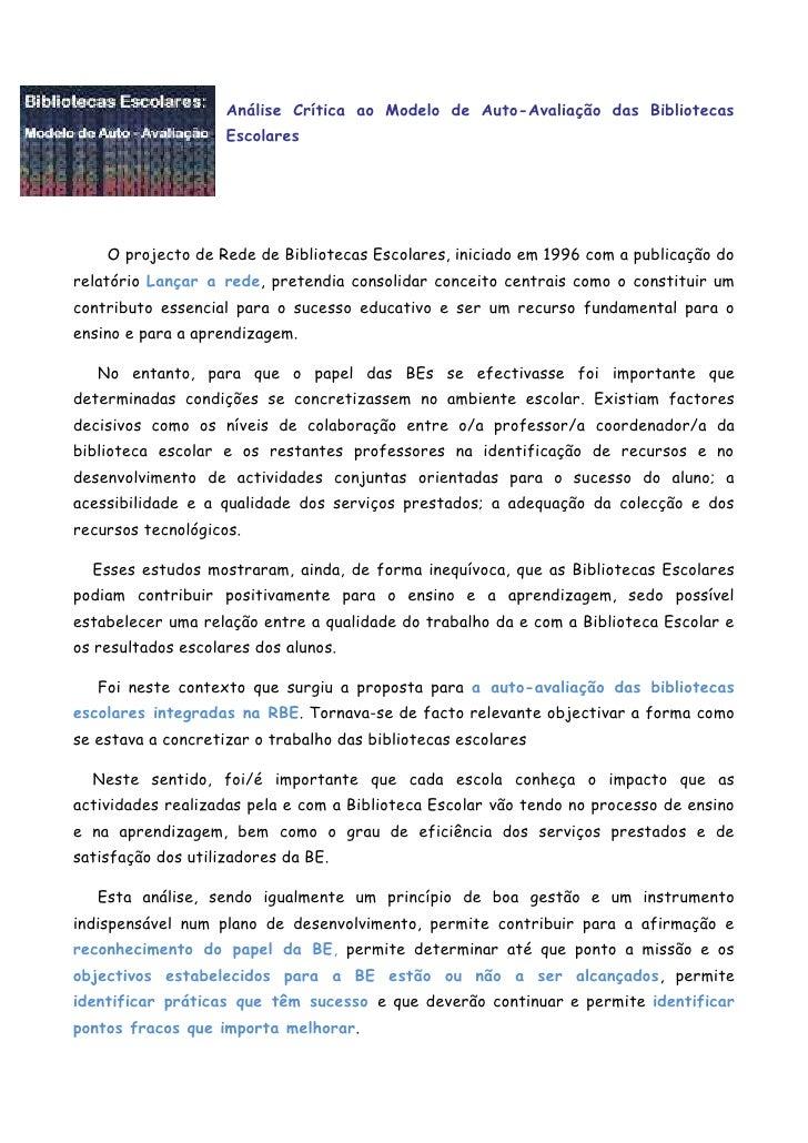 Análise Crítica ao Modelo de Auto-Avaliação das Bibliotecas Escolares<br />       O projecto de Rede de Bibliotecas Escola...