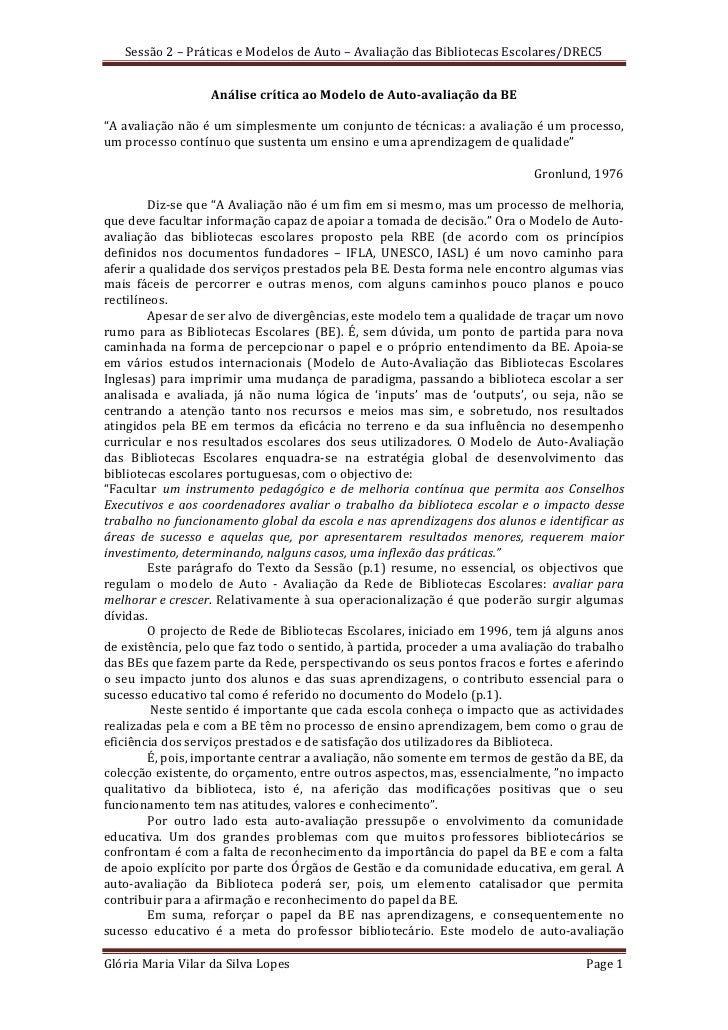 Sessão 2 – Práticas e Modelos de Auto – Avaliação das Bibliotecas Escolares/DREC5                     Análise crítica ao M...