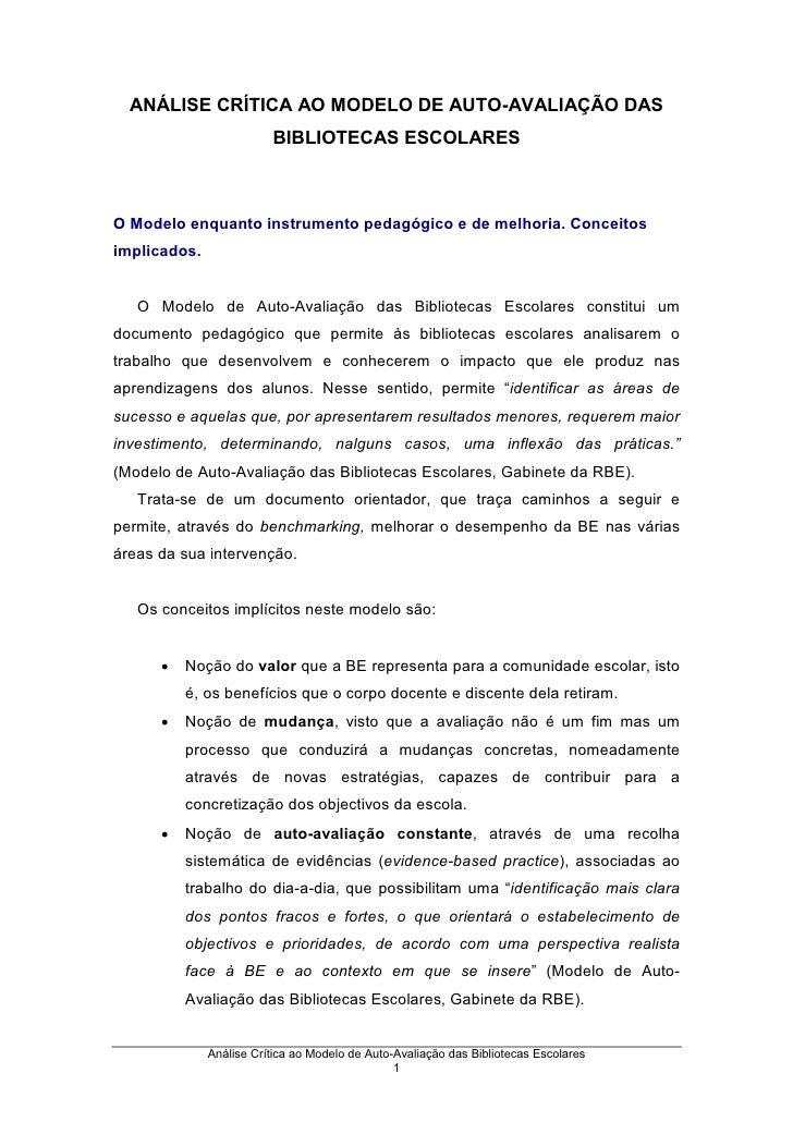ANÁLISE CRÍTICA AO MODELO DE AUTO-AVALIAÇÃO DAS                          BIBLIOTECAS ESCOLARES    O Modelo enquanto instru...