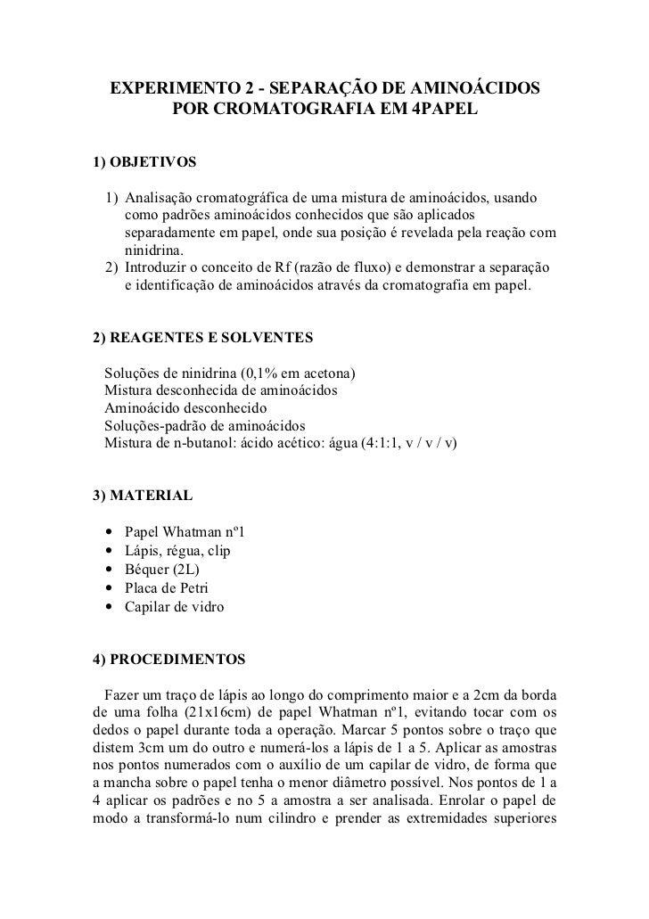 EXPERIMENTO 2 - SEPARAÇÃO DE AMINOÁCIDOS       POR CROMATOGRAFIA EM 4PAPEL1) OBJETIVOS 1) Analisação cromatográfica de uma...