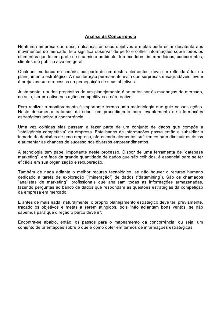 Análise da ConcorrênciaNenhuma empresa que deseja alcançar os seus objetivos e metas pode estar desatenta aosmovimentos do...