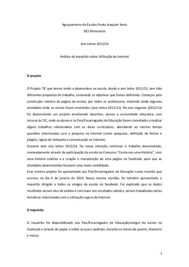 Agrupamento de Escolas Poeta Joaquim Serra EB1 Afonsoeiro Ano Letivo 2013/14 Análise do inquérito sobre Utilização da Inte...