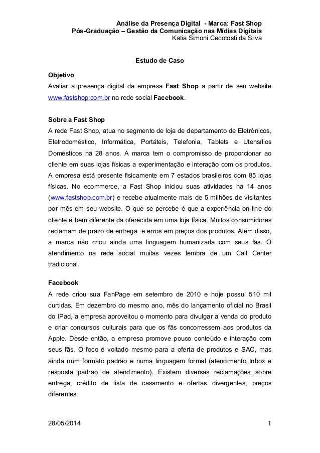 Análise da Presença Digital - Marca: Fast Shop Pós-Graduação – Gestão da Comunicação nas Mídias Digitais Katia Simoni Ceco...
