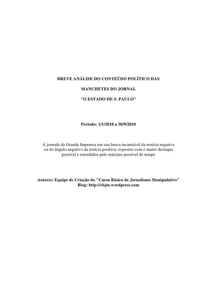"""BREVE ANÁLISE DO CONTEÚDO POLÍTICO DAS                         MANCHETES DO JORNAL                        """"O ESTADO DE S. ..."""