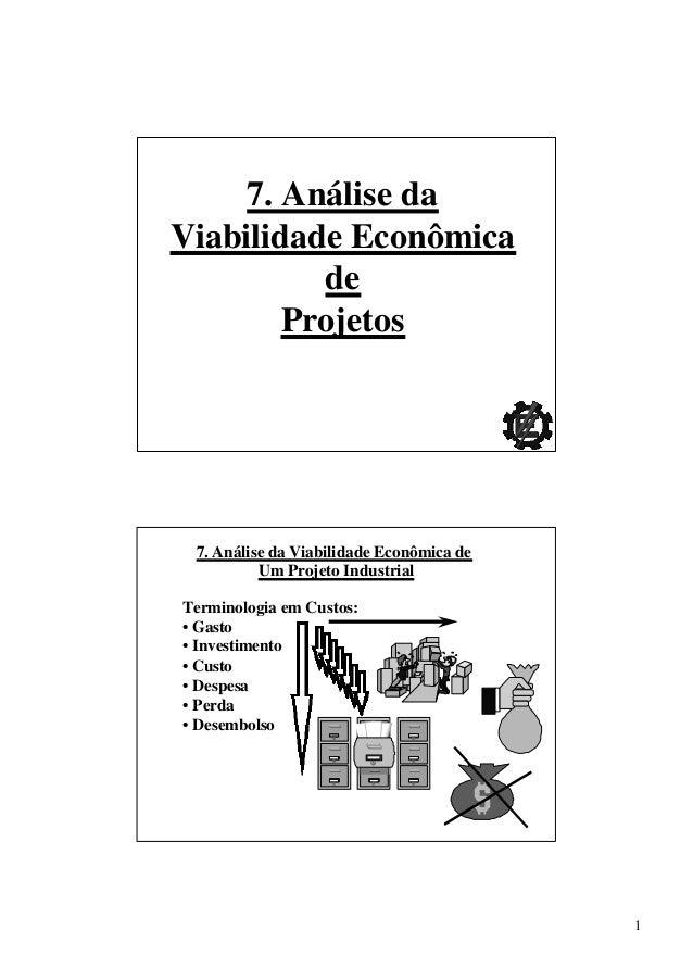 17. Análise daViabilidade EconômicadeProjetos7. Análise da Viabilidade Econômica deUm Projeto IndustrialTerminologia em Cu...