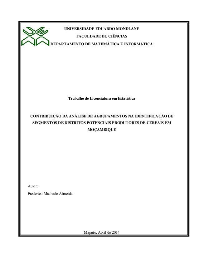 UNIVERSIDADE EDUARDO MONDLANE  FACULDADE DE CIÊNCIAS  DEPARTAMENTO DE MATEMÁTICA E INFORMÁTICA  Trabalho de Licenciatura e...