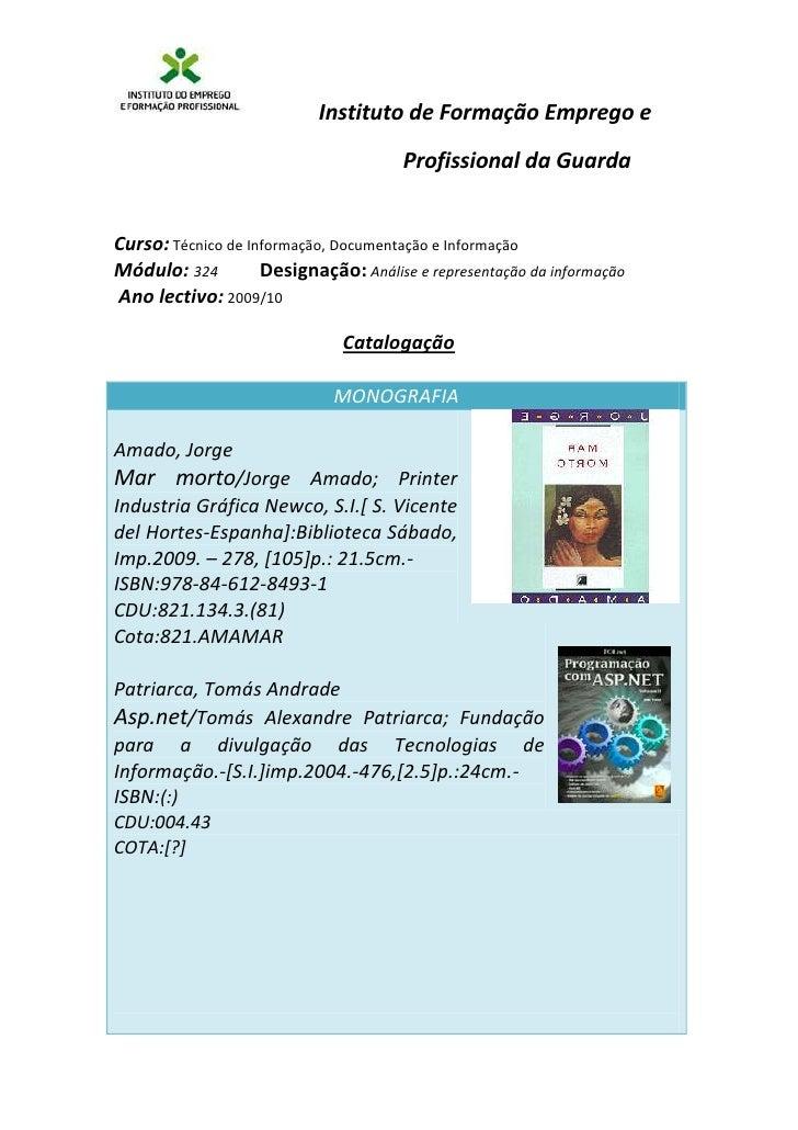 Curso: Técnico de Informação, Documentação e Informação<br />Módulo: 324           Designação: Análise e representação da ...