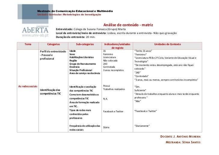 Mestrado de Comunicação Educacional e Multimédia                   Unidade Curricular: Metodologias de Investigação       ...