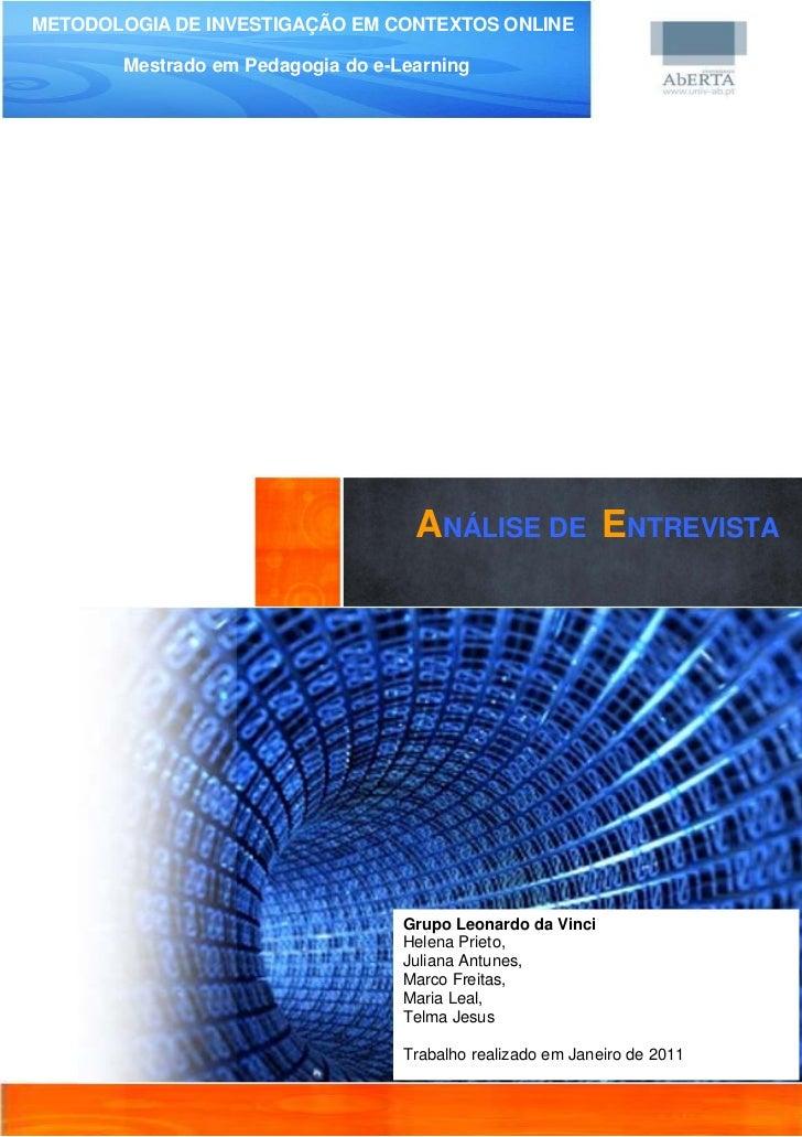 METODOLOGIA DE INVESTIGAÇÃO EM CONTEXTOS ONLINE       ANÁLISE DEemNTREVISTA do e-Learning        Mestrado E Pedagogia     ...