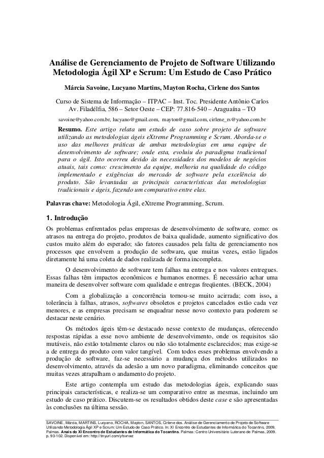 Análise de Gerenciamento de Projeto de Software Utilizando  Metodologia Ágil XP e Scrum: Um Estudo de Caso Prático        ...