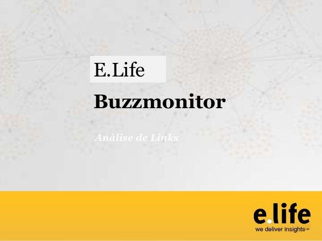BuzzmonitorAnálise de LinksE.Life