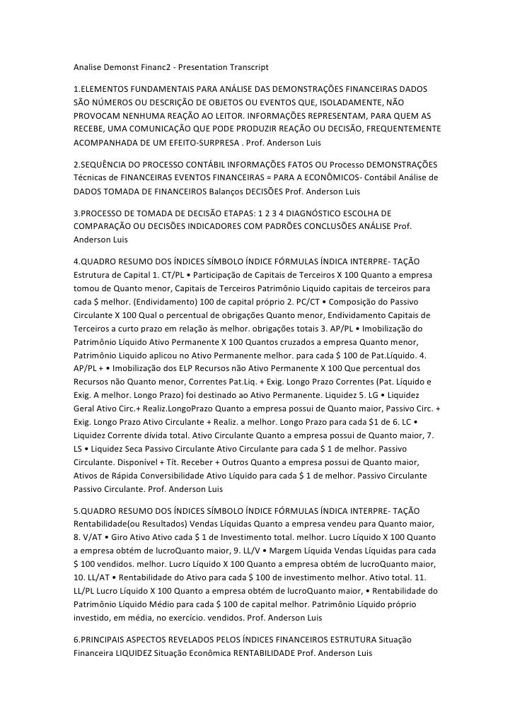 Analise Demonst Financ2 - Presentation Transcript<br />1.ELEMENTOS FUNDAMENTAIS PARA ANÁLISE DAS DEMONSTRAÇÕES FINANCEIRAS...