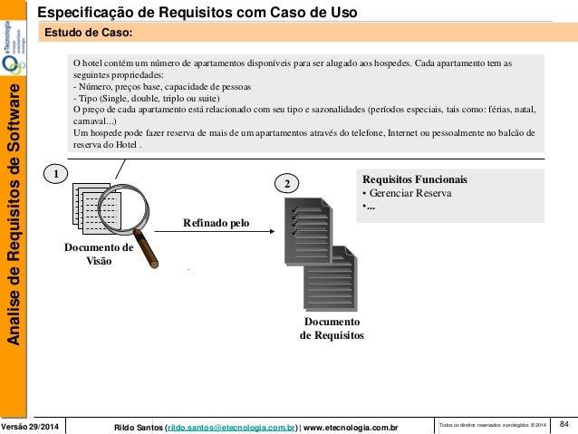 Versão 29/2014 Rildo Santos (rildo.santos@etecnologia.com.br) | www.etecnologia.com.br  Analise de Requisitos de Software ...