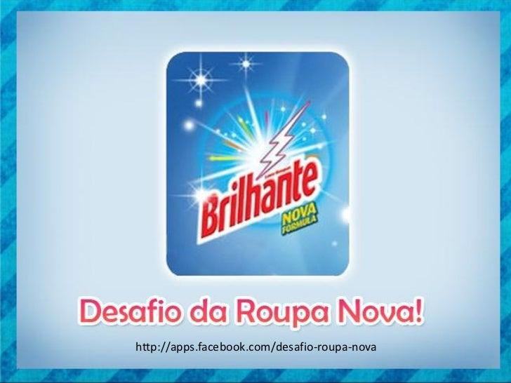 http://apps.facebook.com/desafio-roupa-nova