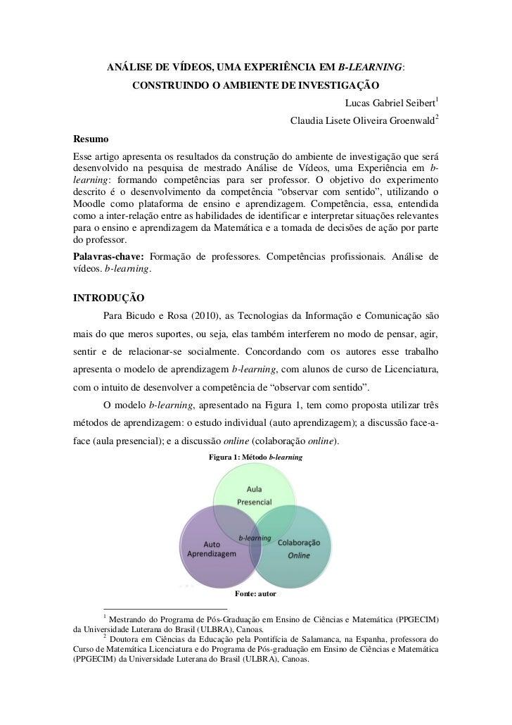 ANÁLISE DE VÍDEOS, UMA EXPERIÊNCIA EM B-LEARNING:                CONSTRUINDO O AMBIENTE DE INVESTIGAÇÃO                   ...