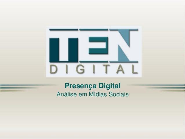 Presença Digital Análise em Mídias Sociais