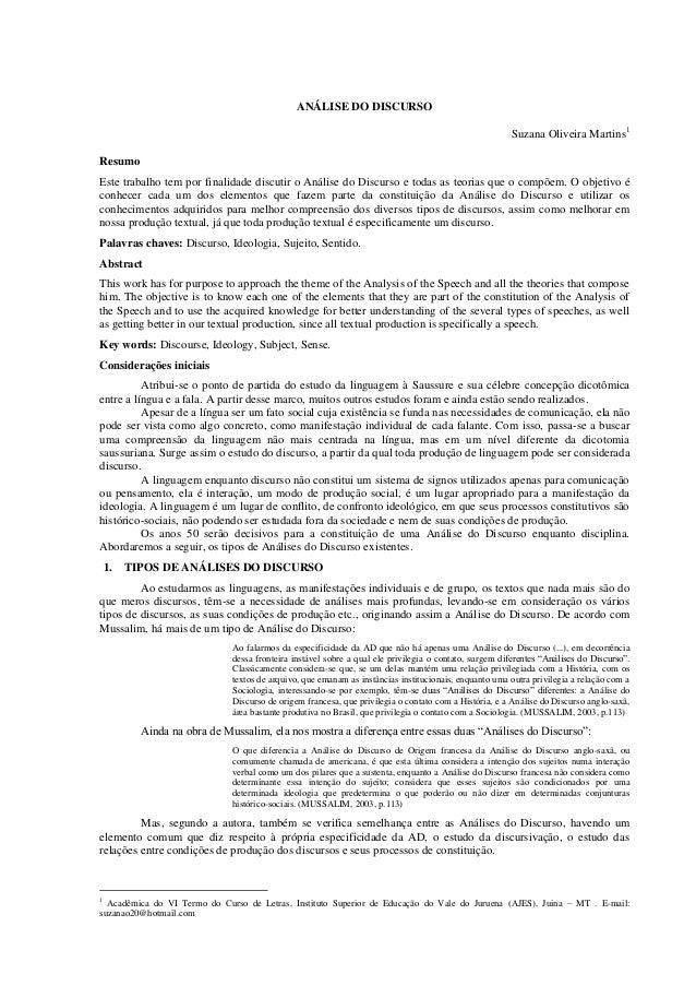 ANÁLISE DO DISCURSO Suzana Oliveira Martins1 Resumo Este trabalho tem por finalidade discutir o Análise do Discurso e toda...