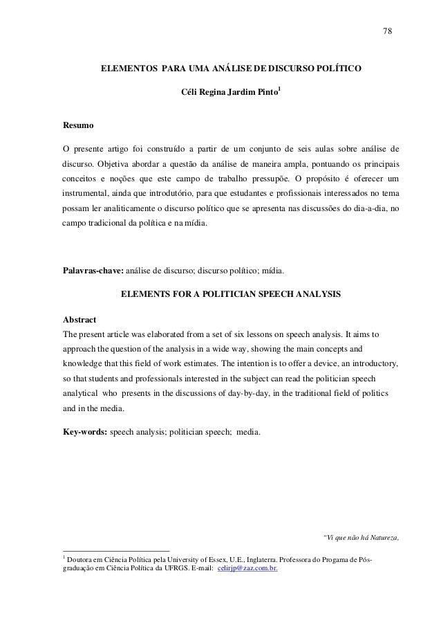 787 8  ELEMENTOS PARA UMA ANÁLISE DE DISCURSO POLÍTICO  Céli Regina Jardim Pinto1  Resumo  O presente artigo foi construíd...