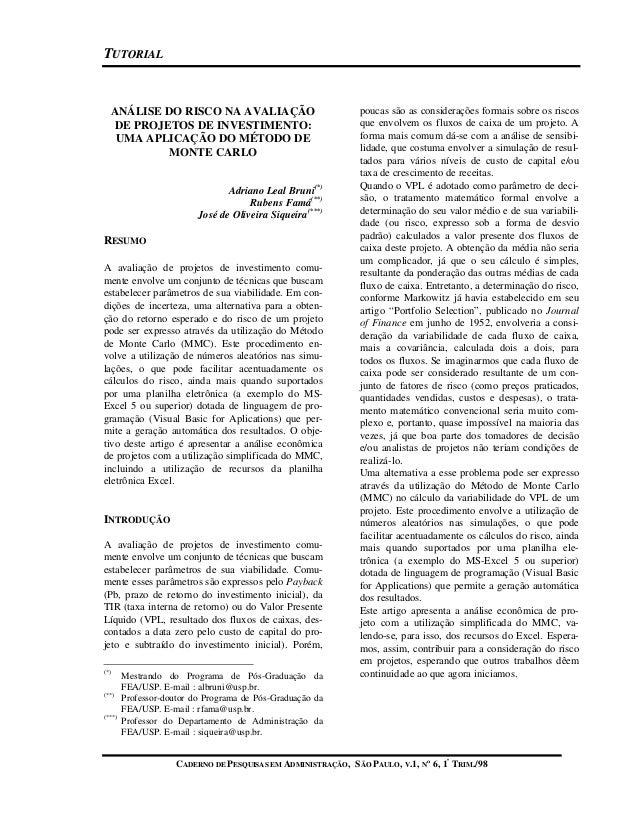 TTUUTTOORRIIAALL CADERNO DE PESQUISAS EM ADMINISTRAÇÃO, SÃO PAULO, V.1, Nº 6, 1º TRIM./98 ANÁLISE DO RISCO NA AVALIAÇÃO DE...