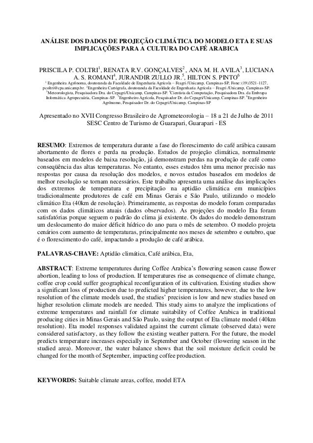 ANÁLISE DOS DADOS DE PROJEÇÃO CLIMÁTICA DO MODELO ETA E SUAS          IMPLICAÇÕES PARA A CULTURA DO CAFÉ ARABICAPRISCILA P...