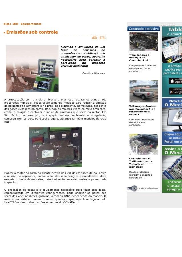 dição 188 - Equipamentos •  Emissões sob controle  Fizemos a simulação de um teste de emissões de poluentes com a utilizaç...