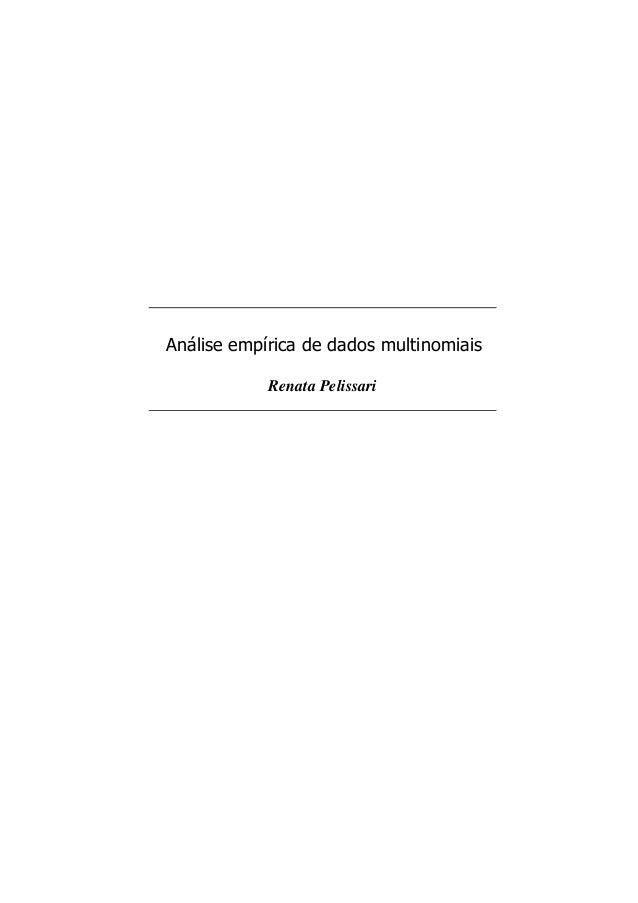Análise empírica de dados multinomiais Renata Pelissari