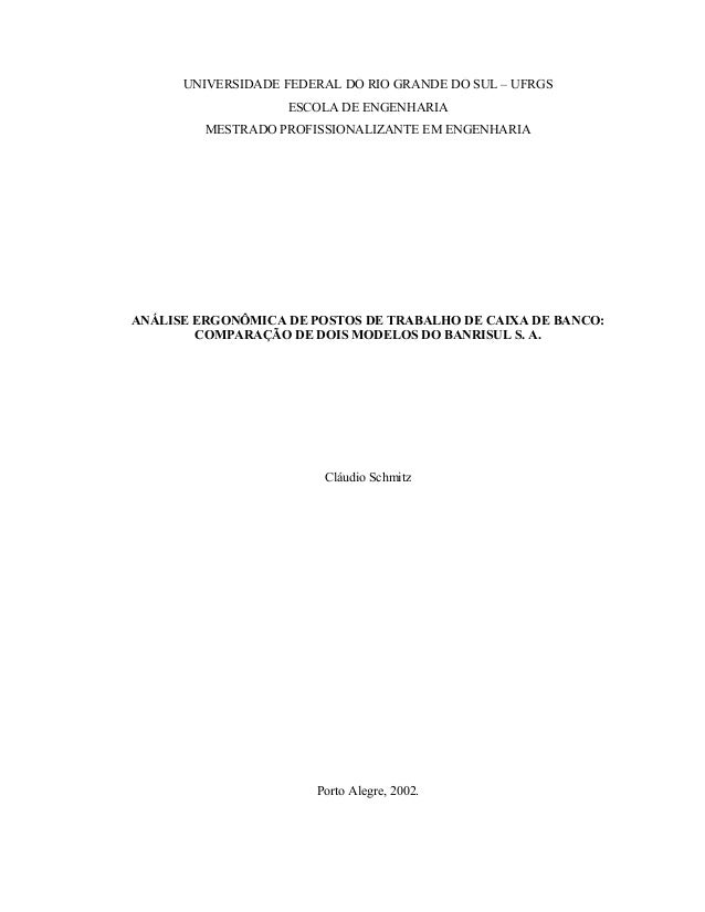 UNIVERSIDADE FEDERAL DO RIO GRANDE DO SUL – UFRGS ESCOLA DE ENGENHARIA MESTRADO PROFISSIONALIZANTE EM ENGENHARIA ANÁLISE E...