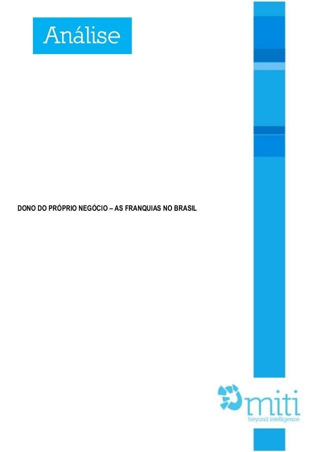 1 DONO DO PRÓPRIO NEGÓCIO – AS FRANQUIAS NO BRASIL Análise