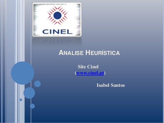 ANALISE HEURÍSTICA     Site Cinel    (www.cinel.pt)             Isabel Santos